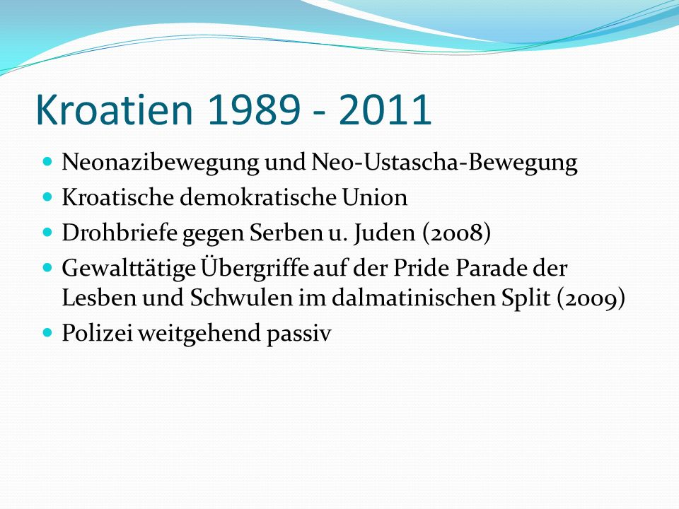 Kroatien 1989 - 2011 Neonazibewegung und Neo-Ustascha-Bewegung