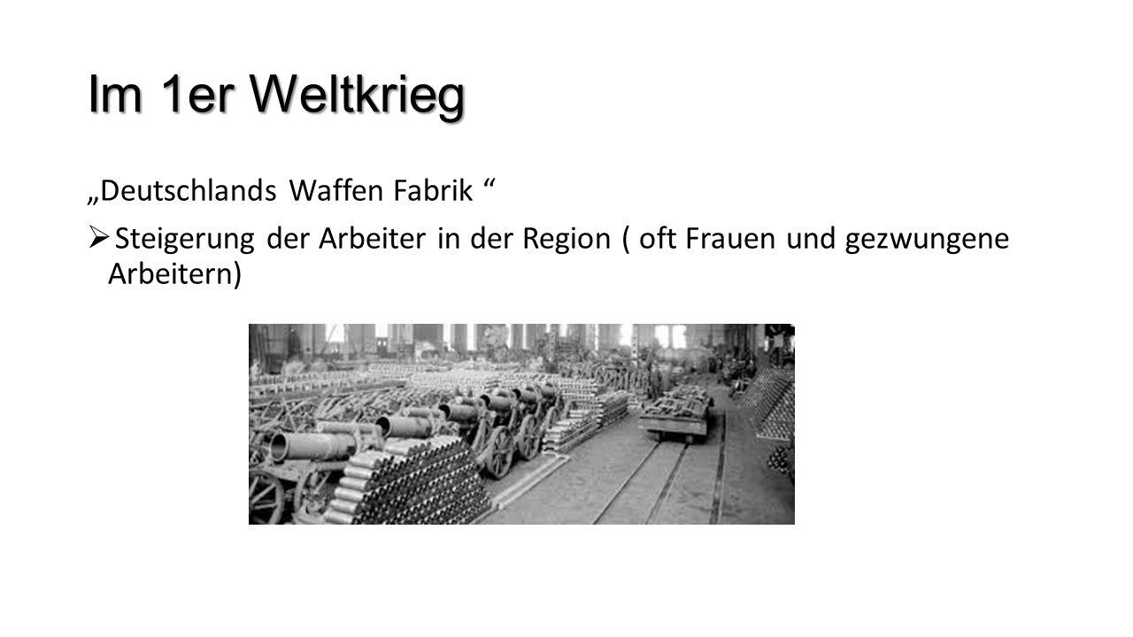 """Im 1er Weltkrieg """"Deutschlands Waffen Fabrik"""