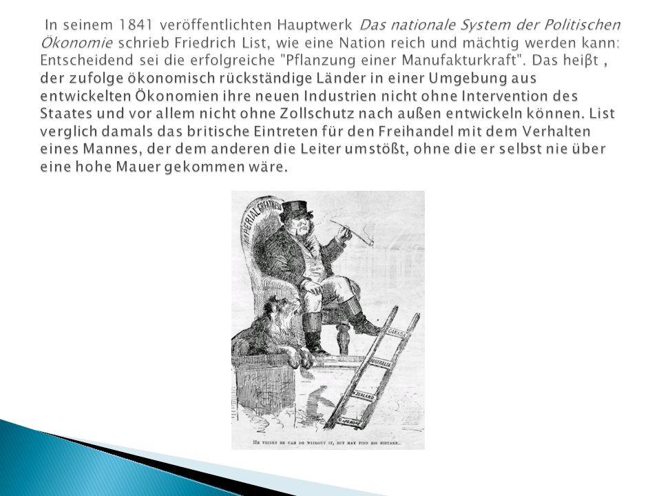 In seinem 1841 veröffentlichten Hauptwerk Das nationale System der Politischen Ökonomie schrieb Friedrich List, wie eine Nation reich und mächtig werden kann: Entscheidend sei die erfolgreiche Pflanzung einer Manufakturkraft .