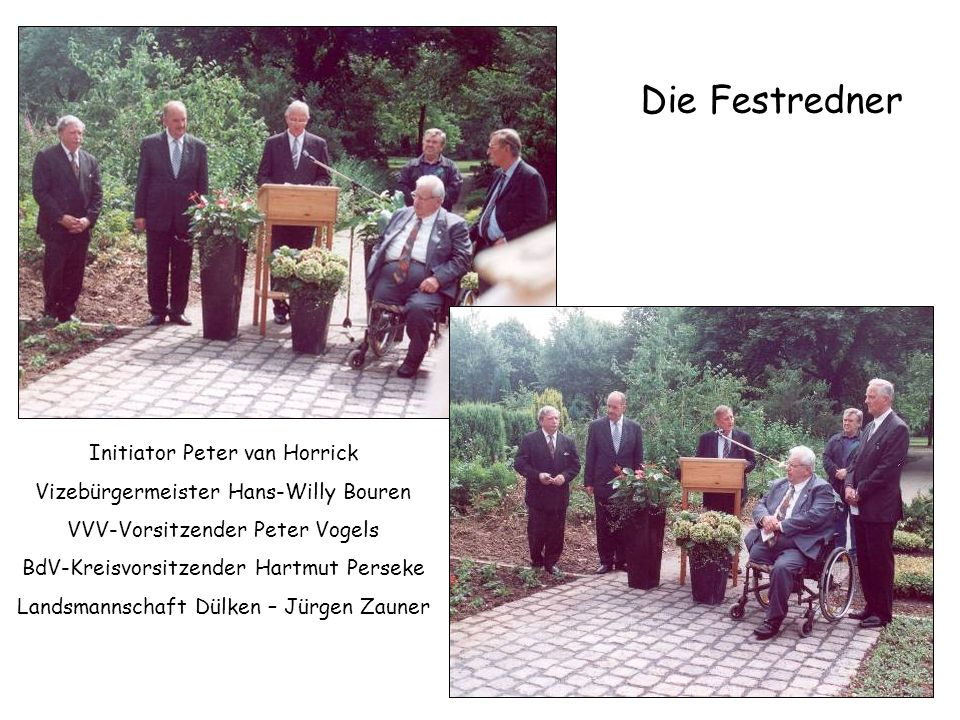 Die Festredner Initiator Peter van Horrick