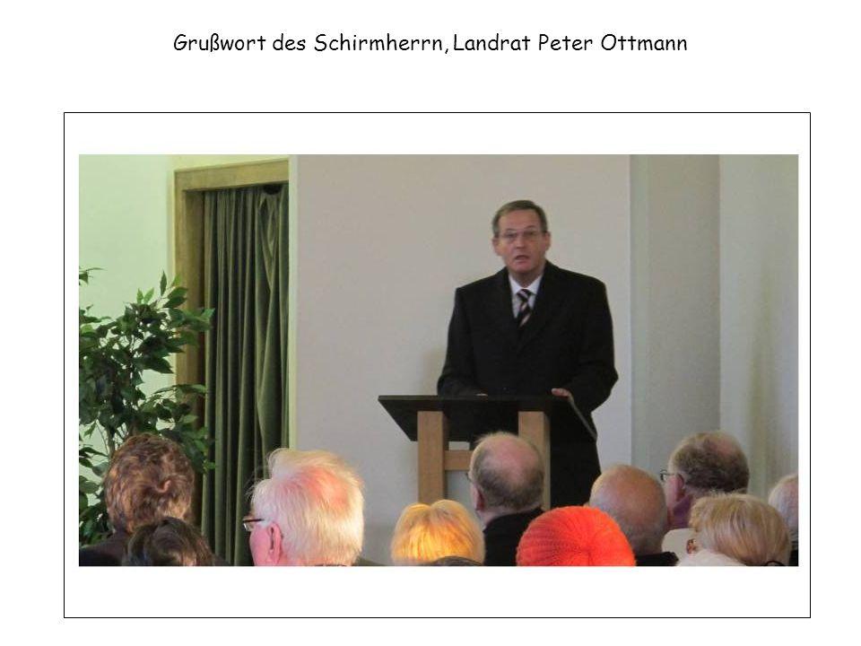 Grußwort des Schirmherrn, Landrat Peter Ottmann