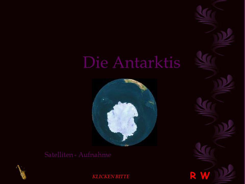 Die Antarktis Satelliten - Aufnahme R W KLICKEN BITTE
