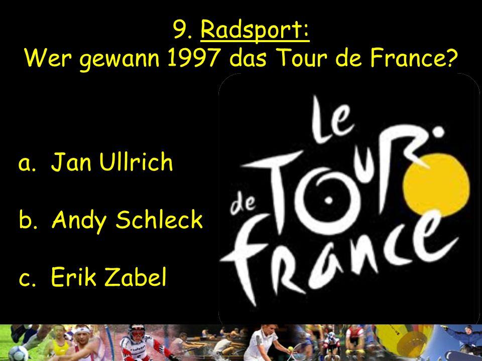9. Radsport: Wer gewann 1997 das Tour de France