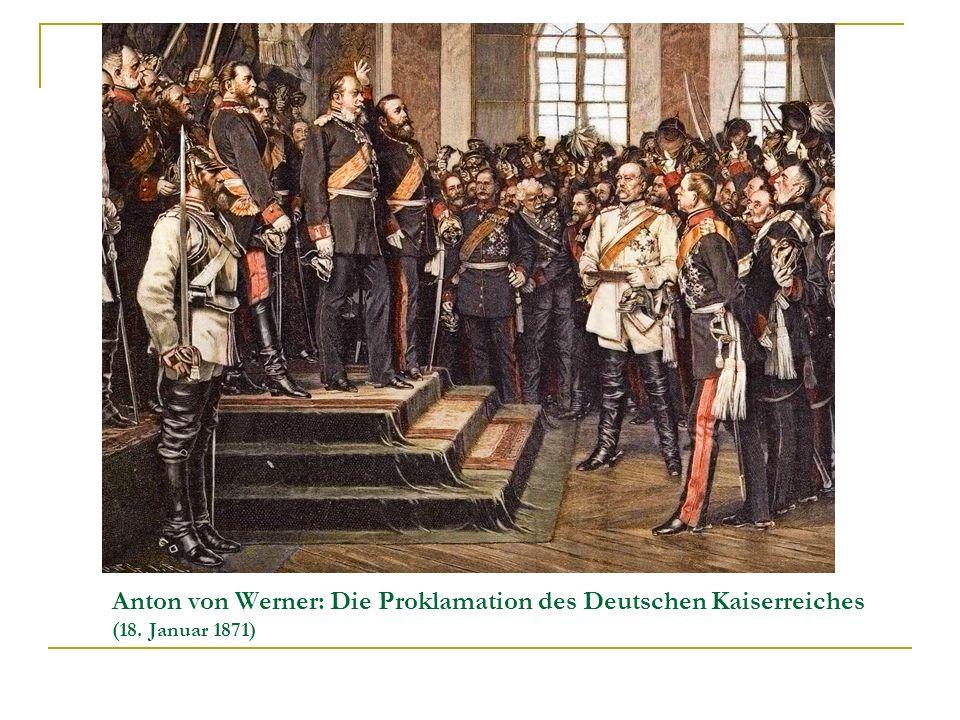 Anton von Werner: Die Proklamation des Deutschen Kaiserreiches (18