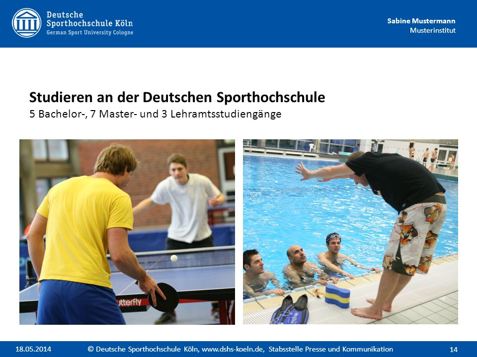 Studieren an der Deutschen Sporthochschule 5 Bachelor-, 7 Master- und 3 Lehramtsstudiengänge
