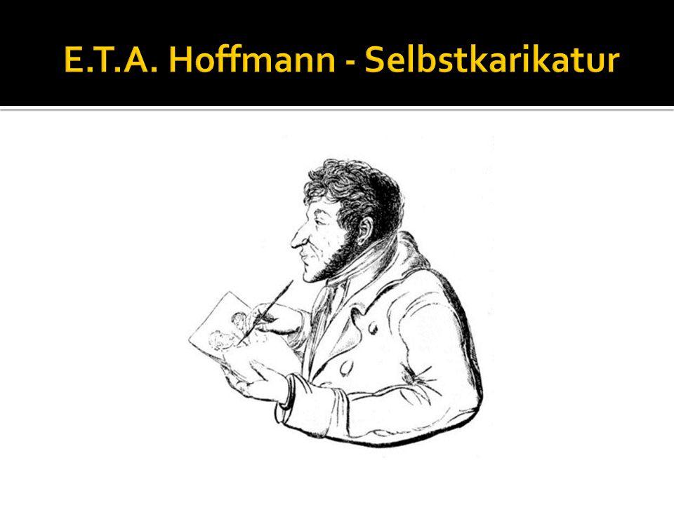 E.T.A. Hoffmann - Selbstkarikatur
