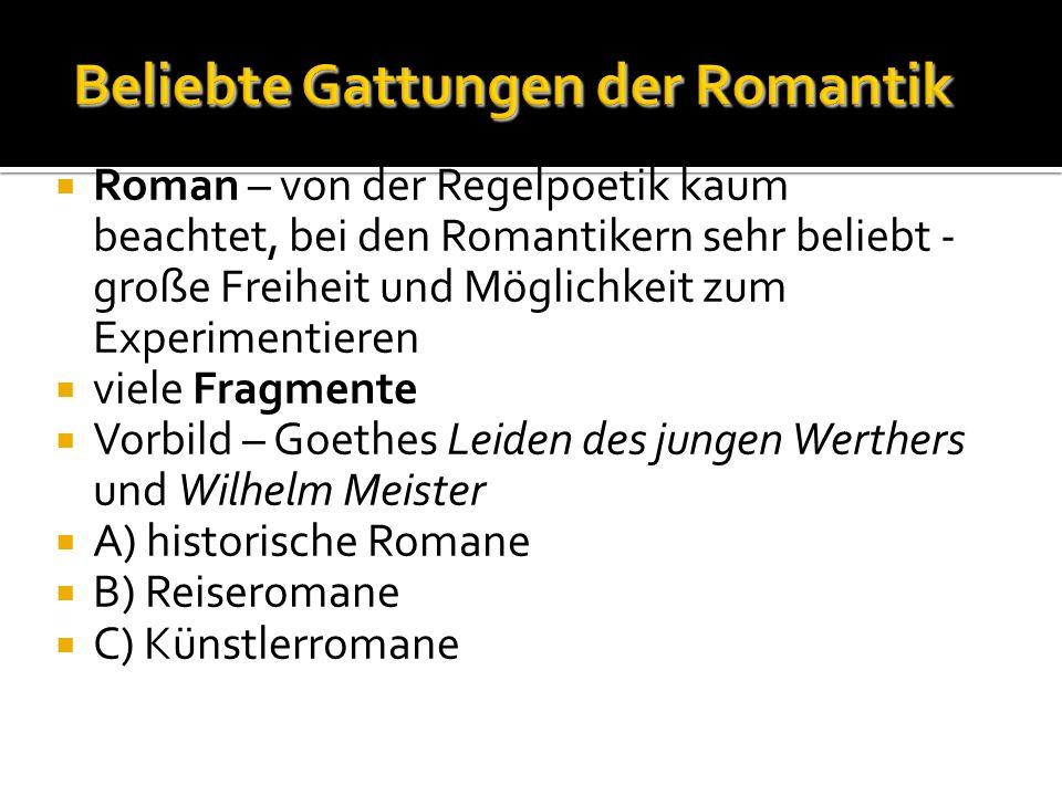 Beliebte Gattungen der Romantik