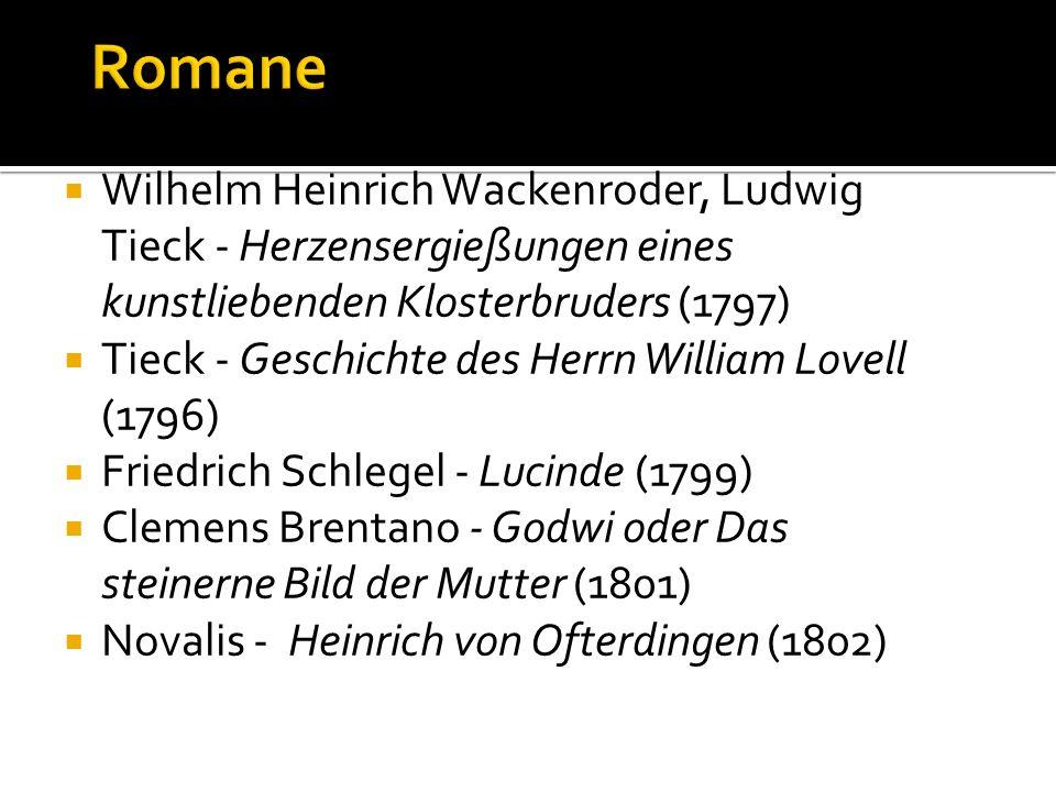 Romane Wilhelm Heinrich Wackenroder, Ludwig Tieck - Herzensergießungen eines kunstliebenden Klosterbruders (1797)
