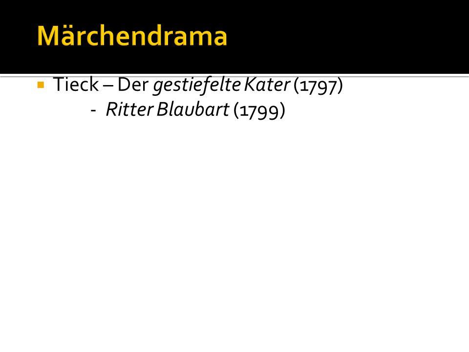 Märchendrama Tieck – Der gestiefelte Kater (1797)