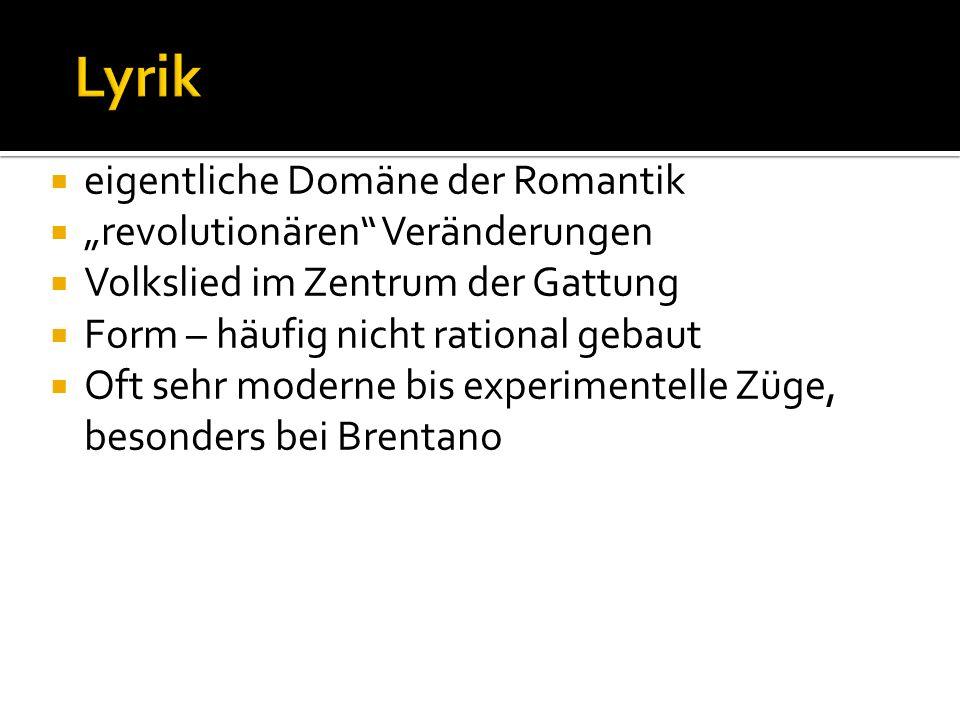 """Lyrik eigentliche Domäne der Romantik """"revolutionären Veränderungen"""