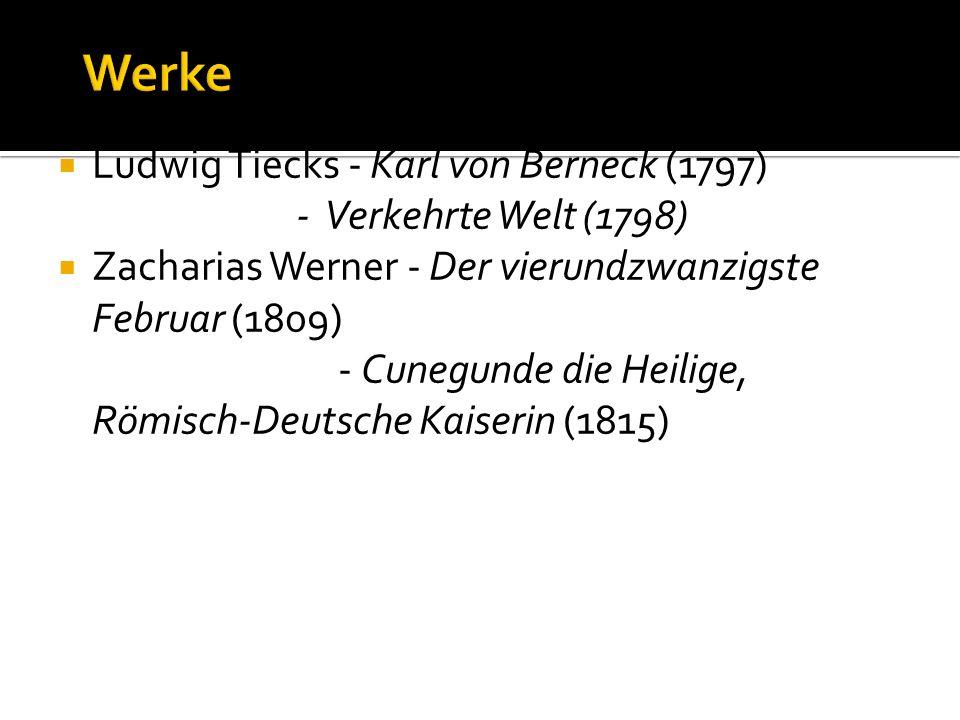 Werke Ludwig Tiecks - Karl von Berneck (1797) - Verkehrte Welt (1798)