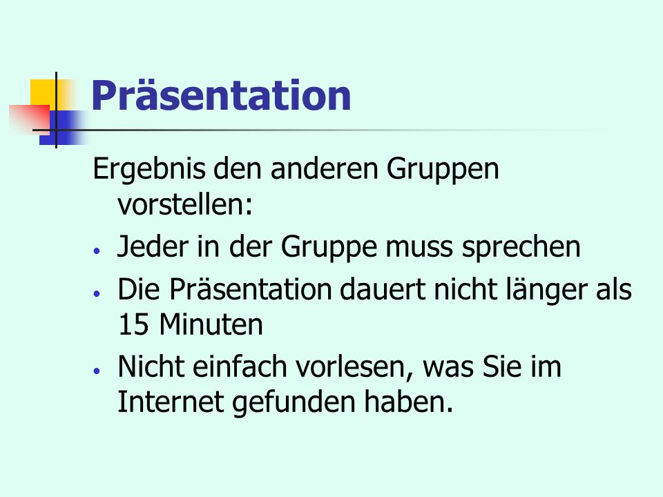Präsentation Ergebnis den anderen Gruppen vorstellen: