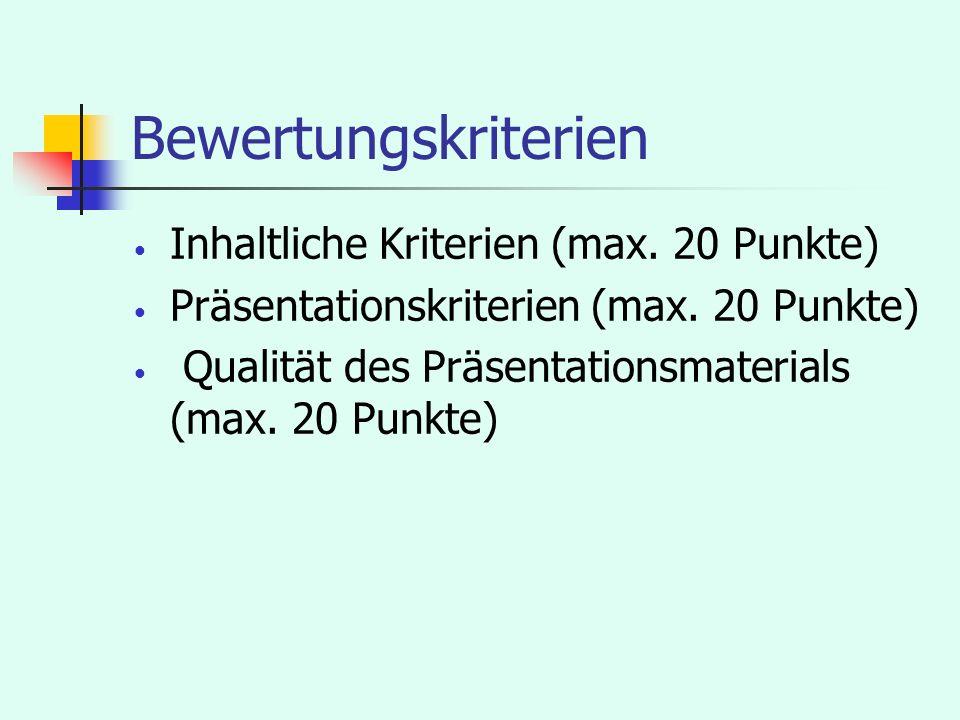 Bewertungskriterien Inhaltliche Kriterien (max. 20 Punkte)