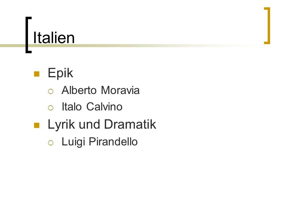 Italien Epik Lyrik und Dramatik Alberto Moravia Italo Calvino