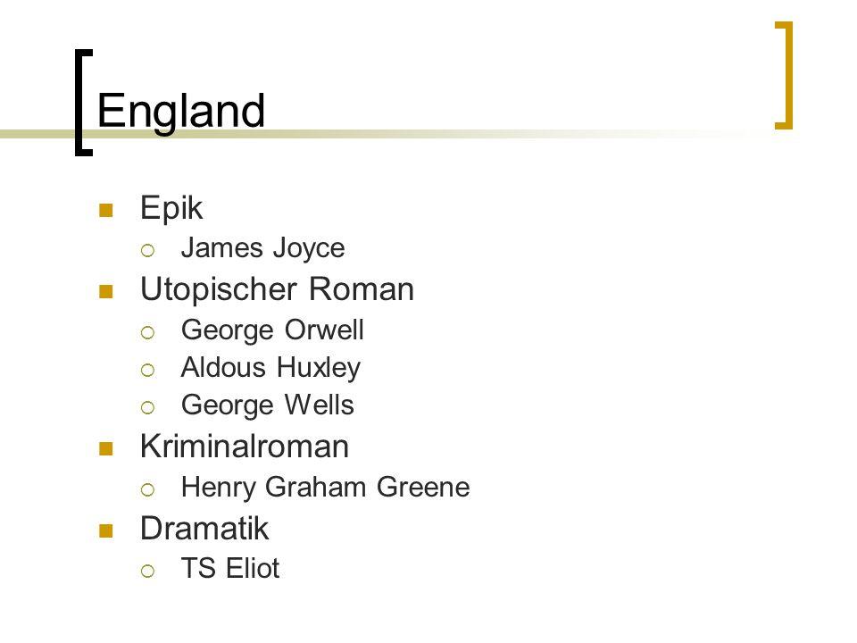 England Epik Utopischer Roman Kriminalroman Dramatik James Joyce