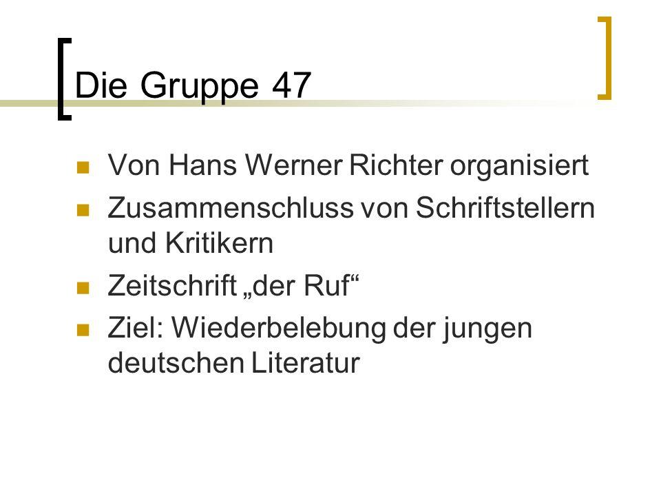 Die Gruppe 47 Von Hans Werner Richter organisiert