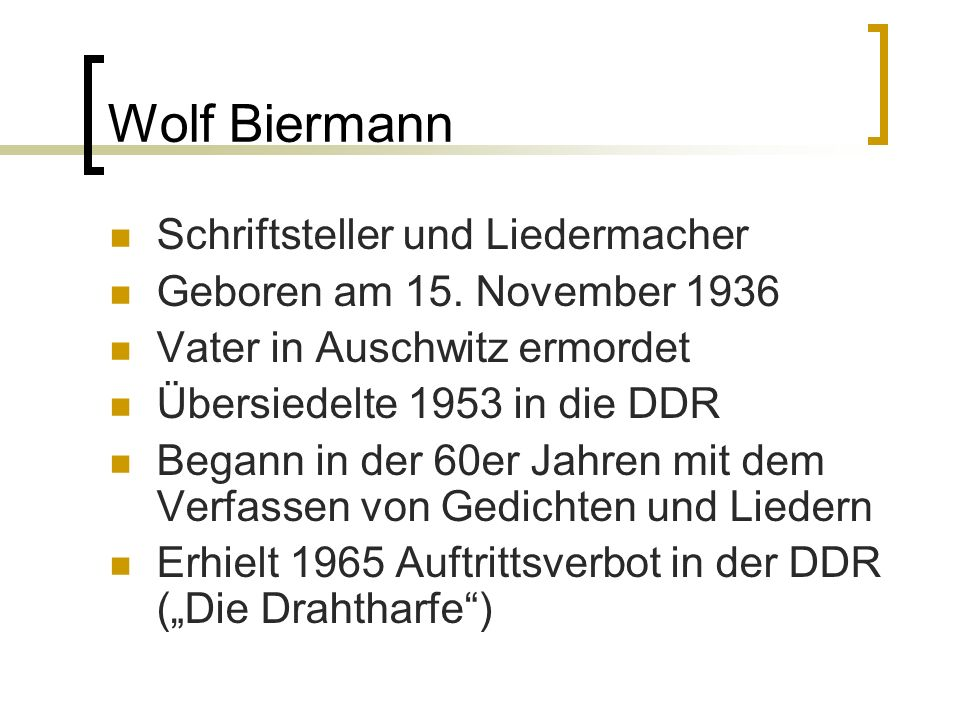 Wolf Biermann Schriftsteller und Liedermacher