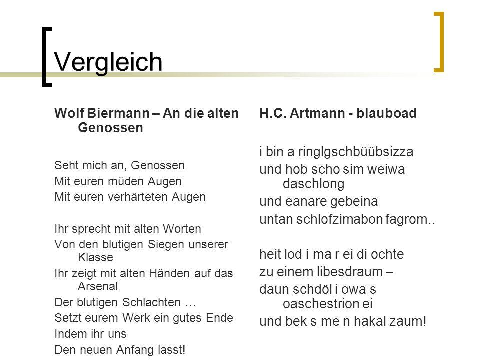 Vergleich Wolf Biermann – An die alten Genossen