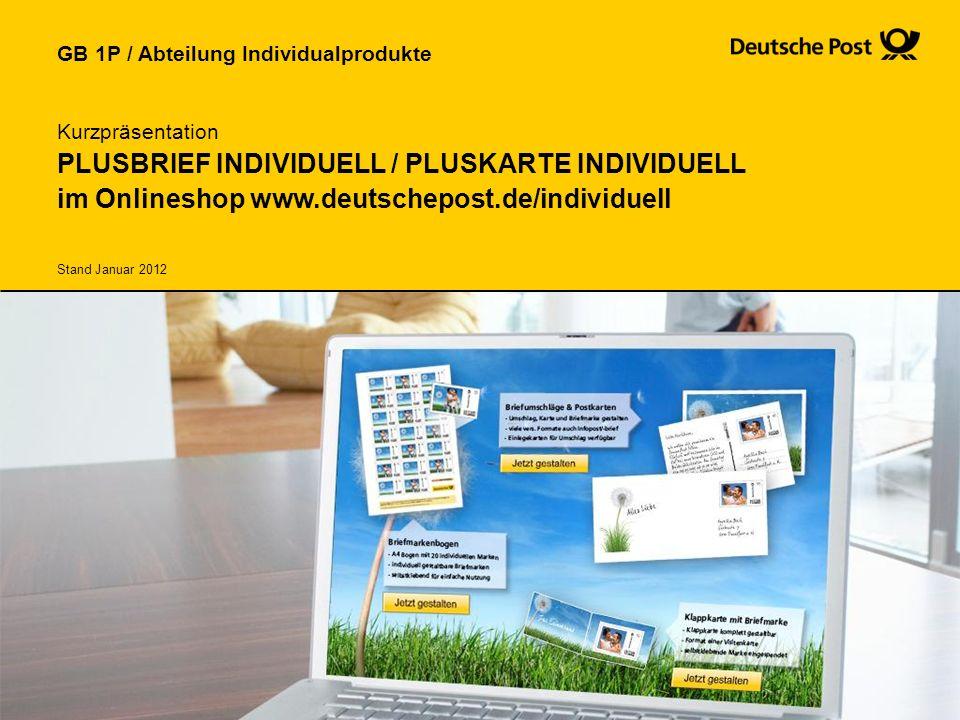 Kurzpräsentation PLUSBRIEF INDIVIDUELL / PLUSKARTE INDIVIDUELL im Onlineshop www.deutschepost.de/individuell