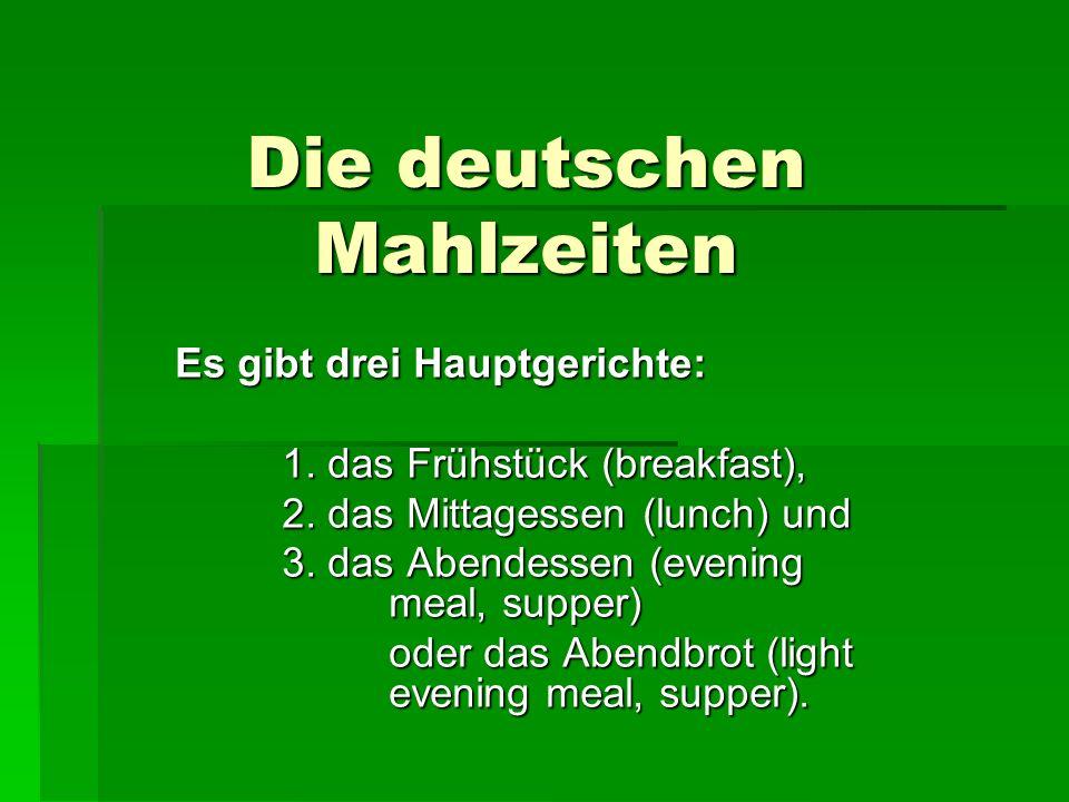 Die deutschen Mahlzeiten
