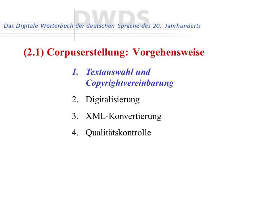 (2.1) Corpuserstellung: Vorgehensweise