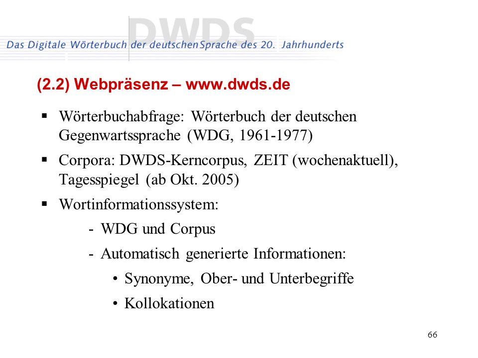 (2.2) Webpräsenz – www.dwds.de