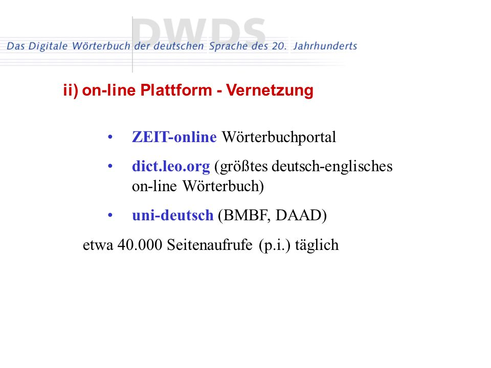 ii) on-line Plattform - Vernetzung