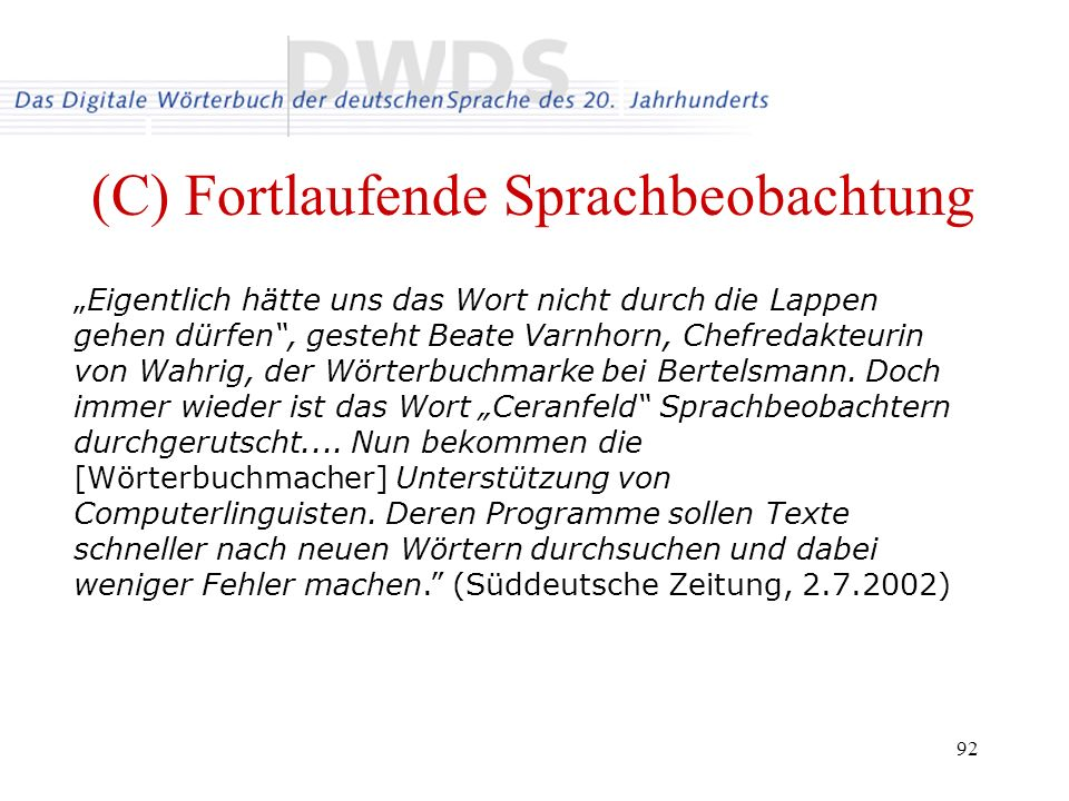 (C) Fortlaufende Sprachbeobachtung