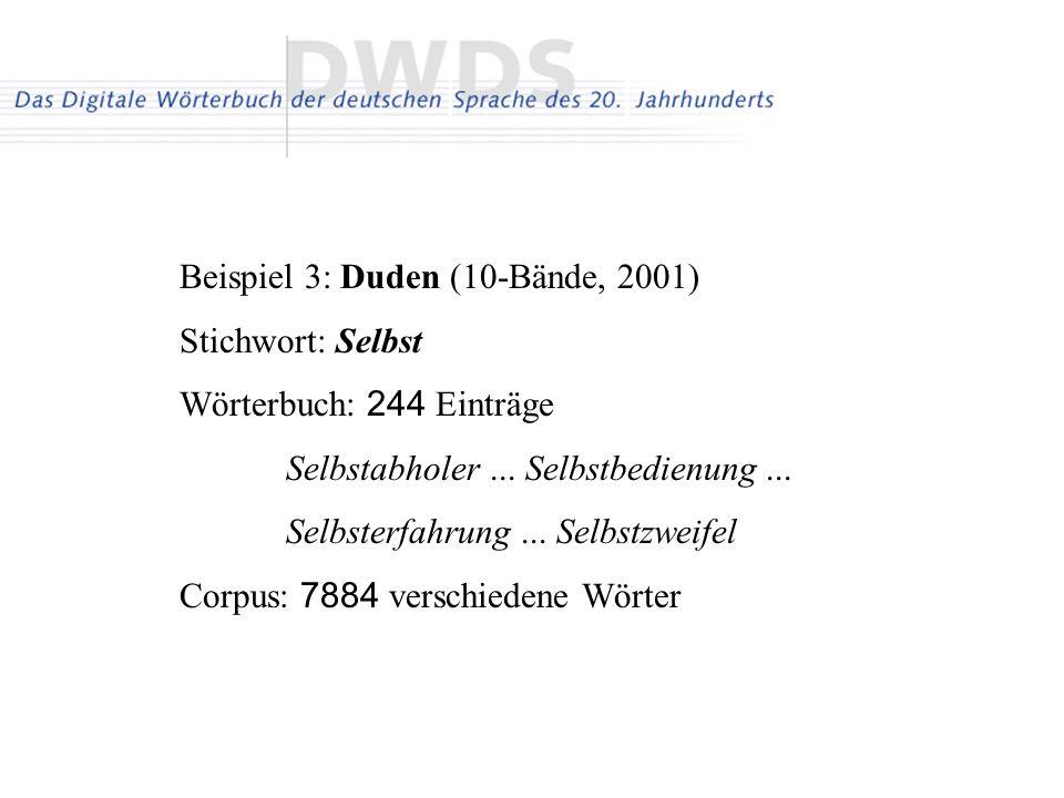 Beispiel 3: Duden (10-Bände, 2001) Stichwort: Selbst