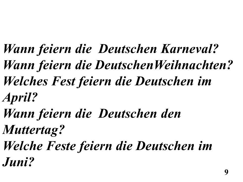 Wann feiern die Deutschen Karneval