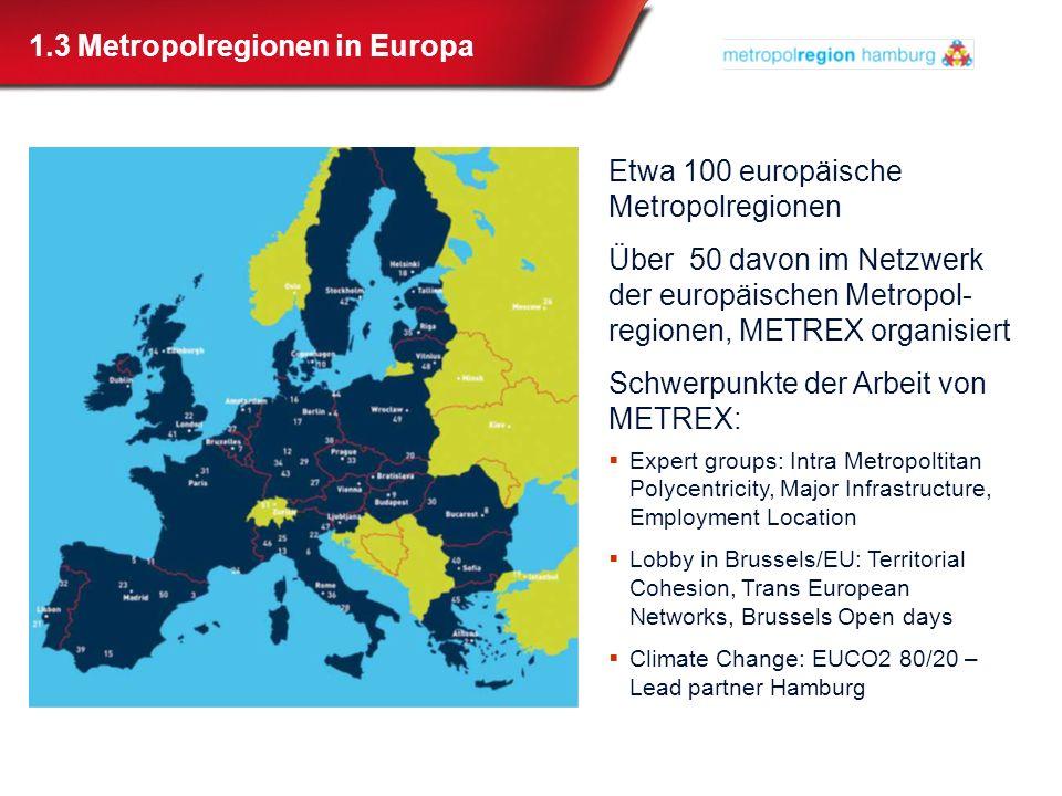 1.3 Metropolregionen in Europa