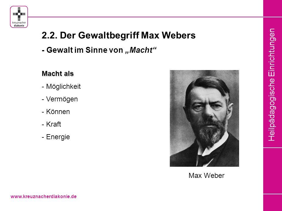 2.2. Der Gewaltbegriff Max Webers