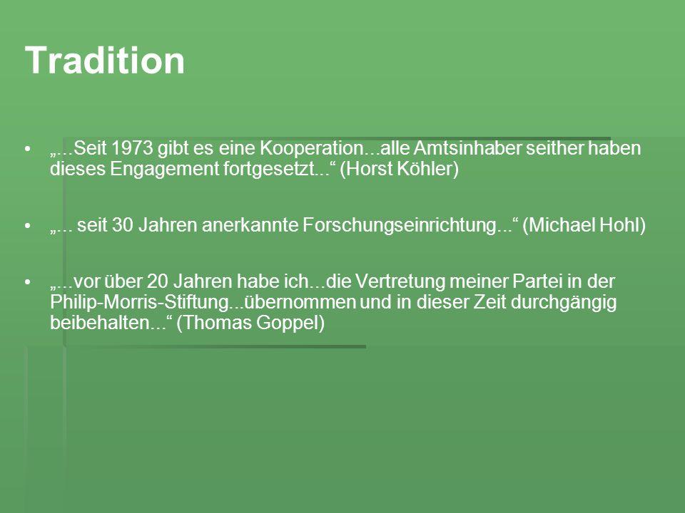 """Tradition """"...Seit 1973 gibt es eine Kooperation...alle Amtsinhaber seither haben dieses Engagement fortgesetzt... (Horst Köhler)"""