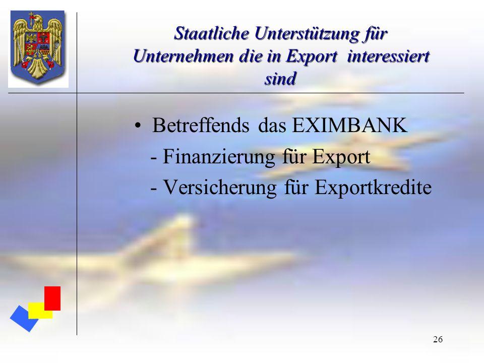 Betreffends das EXIMBANK - Finanzierung für Export