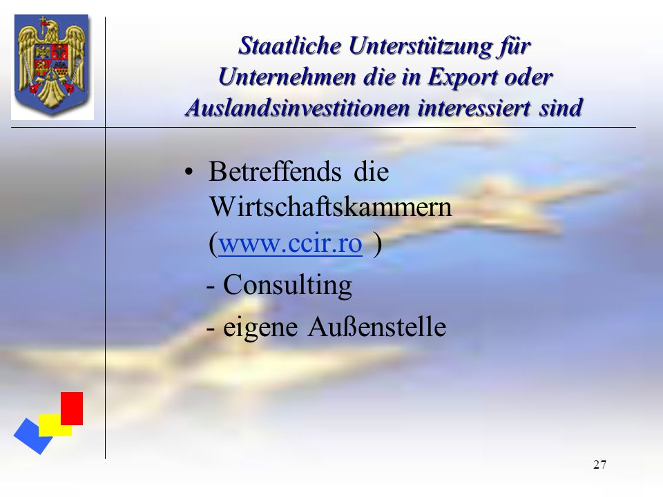 Betreffends die Wirtschaftskammern (www.ccir.ro )