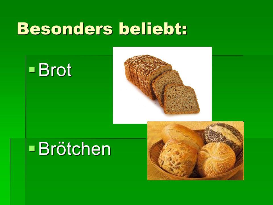 Besonders beliebt: Brot Brötchen