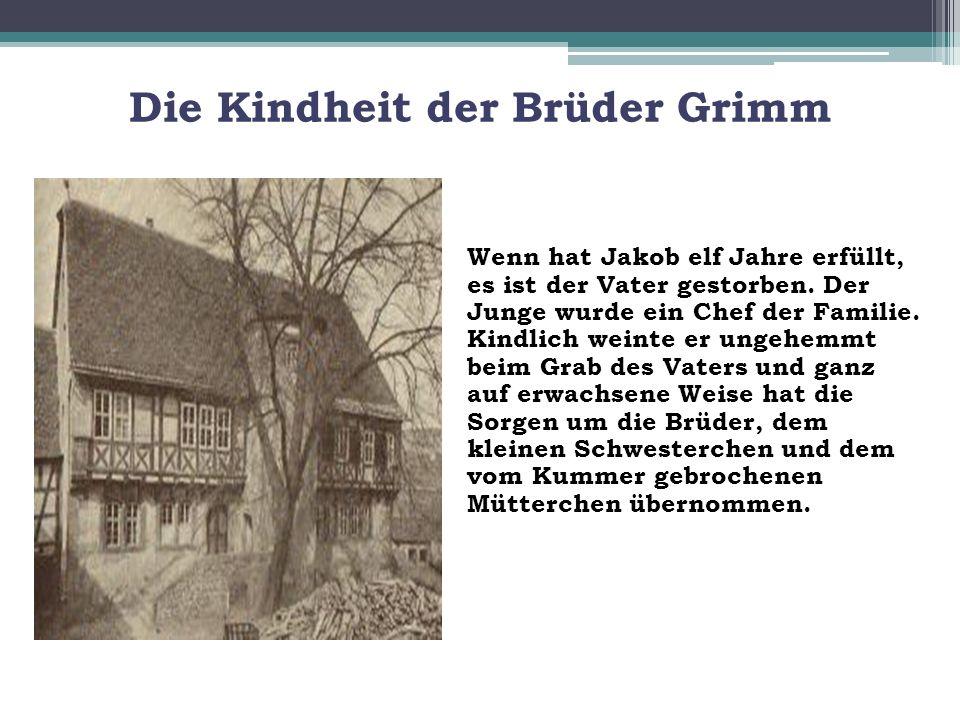 Die Kindheit der Brüder Grimm