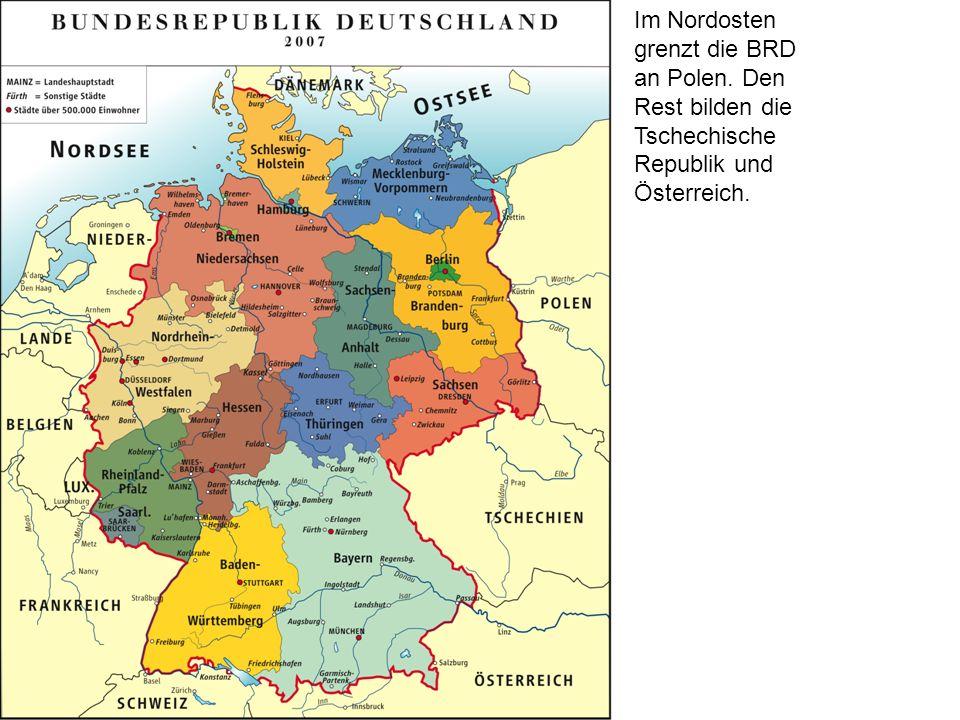 Im Nordosten grenzt die BRD an Polen
