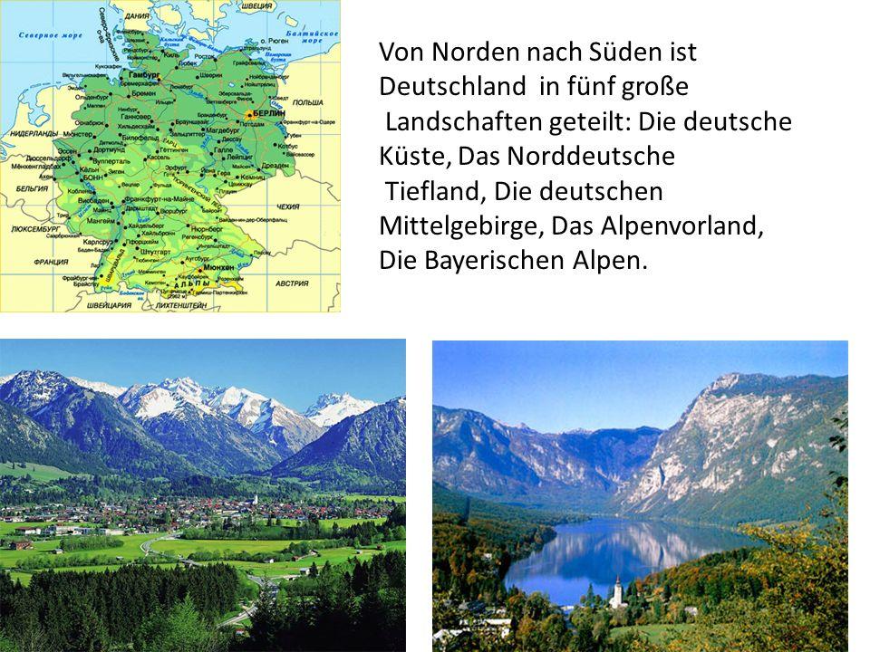 Von Norden nach Süden ist Deutschland in fünf große