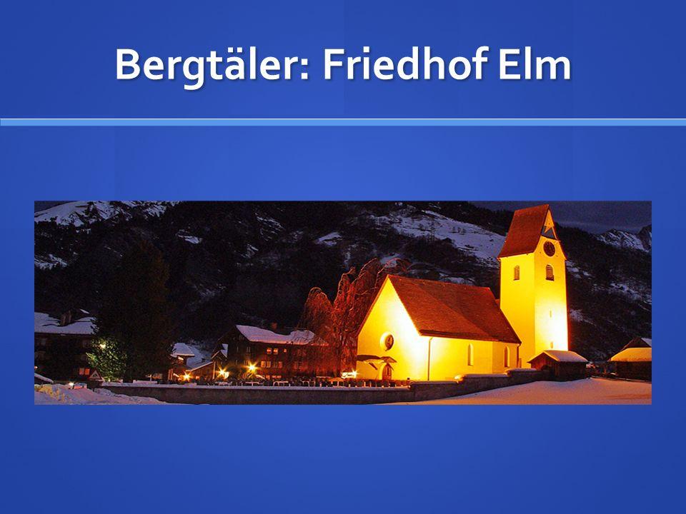 Bergtäler: Friedhof Elm