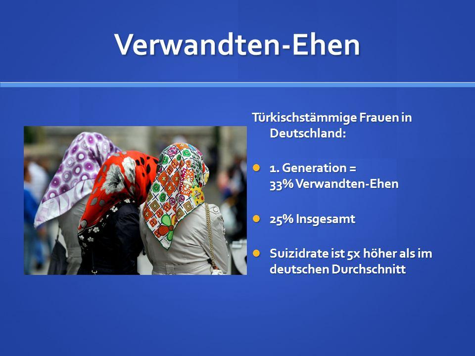 Verwandten-Ehen Türkischstämmige Frauen in Deutschland: