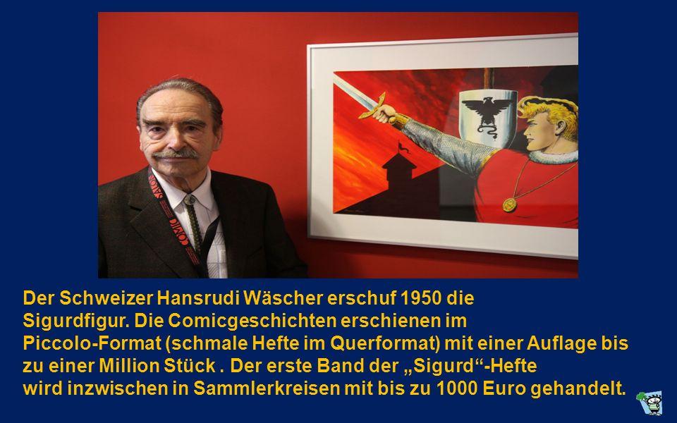 Der Schweizer Hansrudi Wäscher erschuf 1950 die