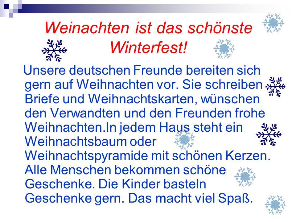 Weinachten ist das schönste Winterfest!
