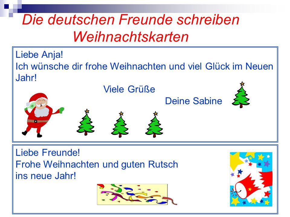 Die deutschen Freunde schreiben Weihnachtskarten