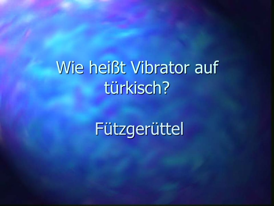 Wie heißt Vibrator auf türkisch