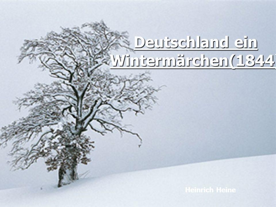 Deutschland ein Wintermärchen(1844)