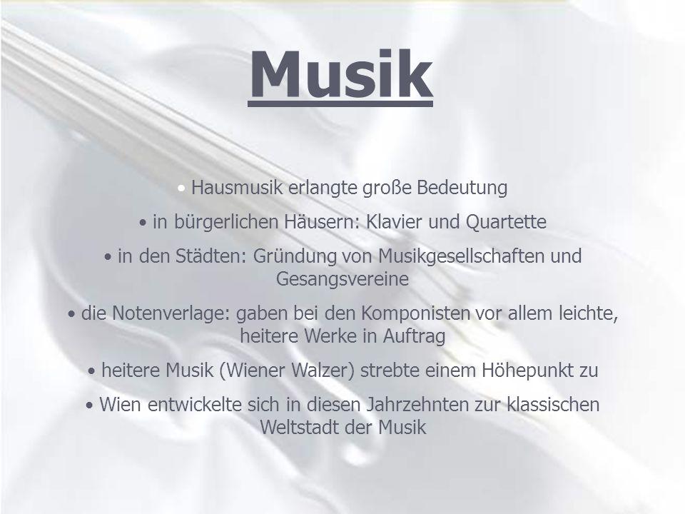 Musik Hausmusik erlangte große Bedeutung