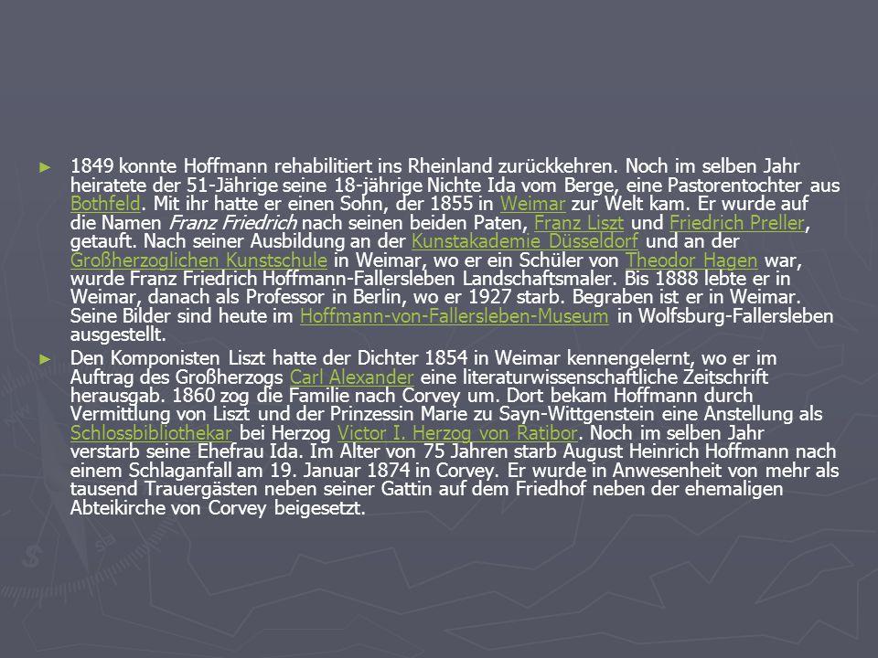 1849 konnte Hoffmann rehabilitiert ins Rheinland zurückkehren