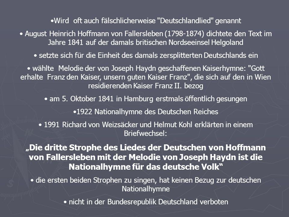 Wird oft auch fälschlicherweise Deutschlandlied genannt