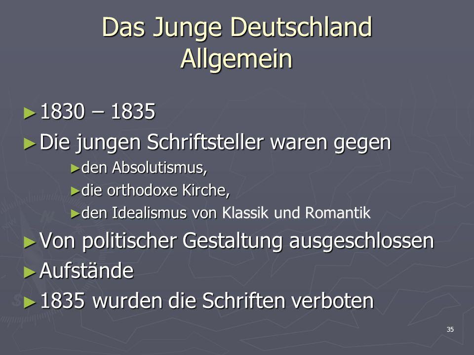 Das Junge Deutschland Allgemein
